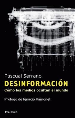 """Pascual Serrano: """"El divorcio entre la realidad y lo que llega a los medios es abismal"""""""