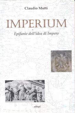 """Claudio Mutti: """"IMPERIUM"""""""