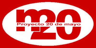 """LLEGÓ LA HORA: ESTAMOS EN """"PROYECTO 20 DE MAYO"""""""